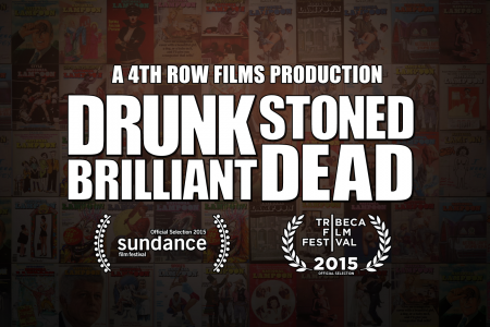 """DRUNK STONED BRILLIANT DEAD"" To Screen at Tribeca Film Festival"