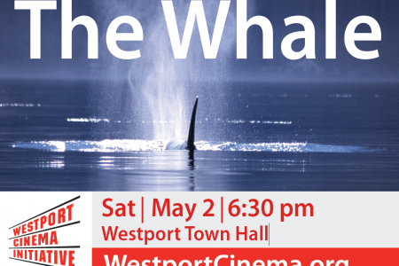 "Celebrate Earth Day with ""The Whale"", May 2 6:30 pm"